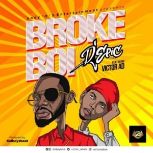 Victor AD - Broke Boi ft. Dj Epic